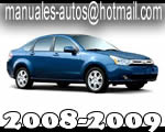Ford Focus 2008 2009 - Manual de Reparacion y electrico